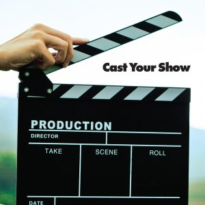 Episode 2: Cast Your Show